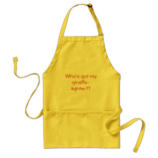 Who's got my giraffe-lighter?? standard apron
