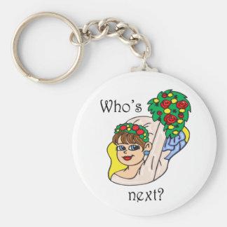 """""""Who's Next?"""" Keychain"""