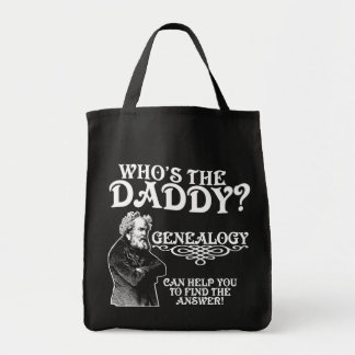 Who's The Daddy? Grocery Tote Bag