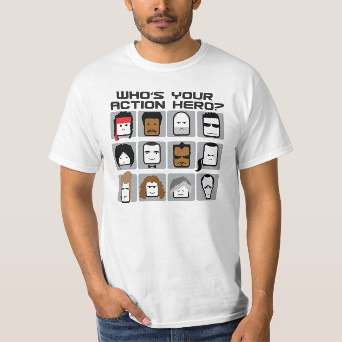 Who's Your Action Hero? T-Shirt