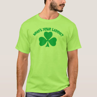 Who's Your Laddie? T-Shirt
