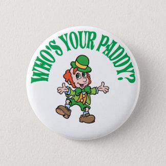 Who's Your Paddy Dancing Leprechaun 6 Cm Round Badge