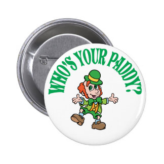 Who's Your Paddy Dancing Leprechaun 6 Cm Round Badge