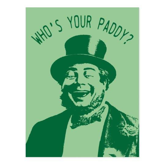 Who's Your Paddy Saint Patricks Day Postcard
