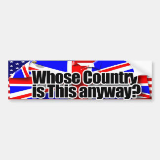 whose country bumper sticker