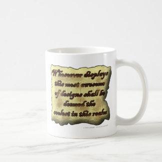 Whosoever displays this most awesome... coffee mug