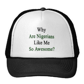 Why Are Nigerians Like Me So Awesome? Cap