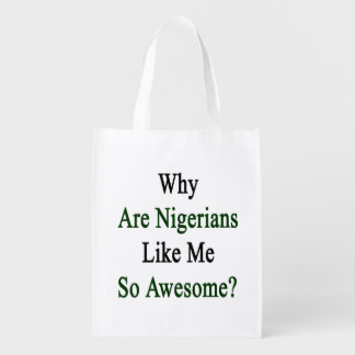 Why Are Nigerians Like Me So Awesome?