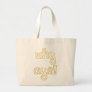 Why Aye fun tote bag