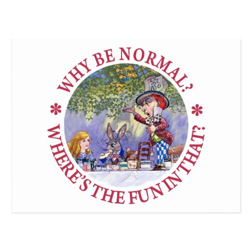 WHY BE NORMAL? POSTCARDS