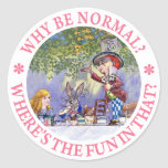 WHY BE NORMAL? ROUND STICKERS