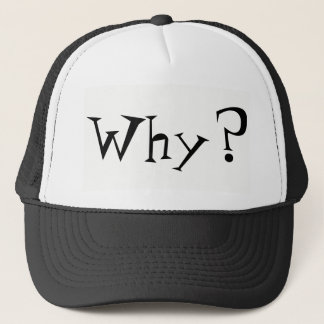 Why Big Question Mark Design Trucker Hat