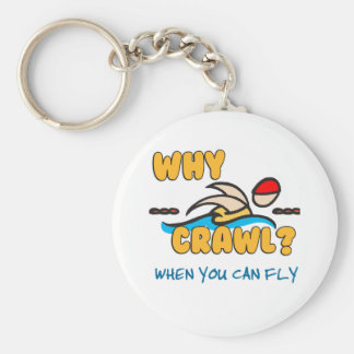 Why Crawl?  Butterfly! Key Ring