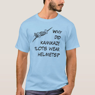 Why did kamikaze pilots wear helmets? T-Shirt