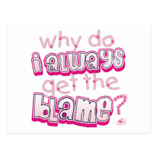 Why Do I Always Get The Blame Baby Postcard