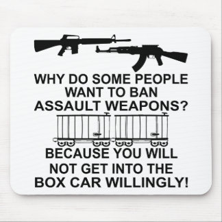 Why Do Some People Want To Ban Assault Weapons Mousepad