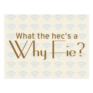 Why Fie? Postcard