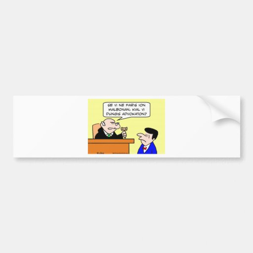 why hire lawyer judge bumper stickers