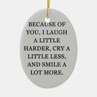 """""""WHY I LOVE YOU"""" CHRISTMAS ORNAMENT"""