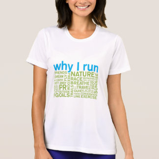 Why I Run 2 Tshirts