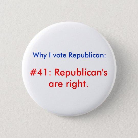 Why I vote Republican 6 Cm Round Badge