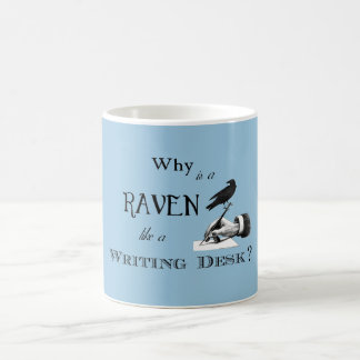 """Why is a Raven like a Writing Desk?"" Mug"