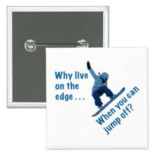 Why Live On the Edge Buttons