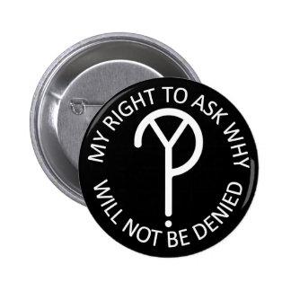 WhY? Movement Slogan- White 6 Cm Round Badge
