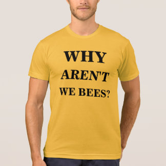 why not T-Shirt