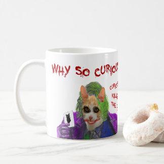 Why so Curious? - Crazy Clown Cat Coffee Mug