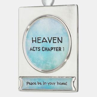 Why stand ye gazing up into heaven silver plated banner ornament