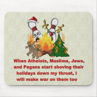 Why There's War On Christmas Mouse Pad