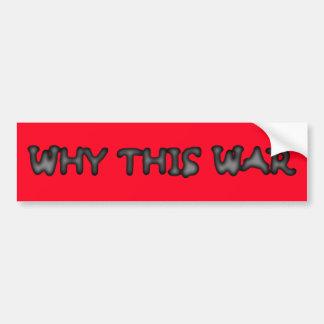 why this war bumper sticker