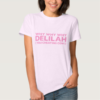 Why Why Why Delilah Pink T-Shirt