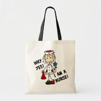 Why Yes I am a Nurse Tote Bags