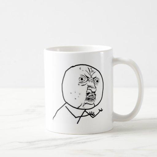 Why You No Guy (no text) Mug