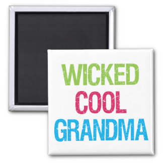 Wicked Cool Grandma Square Magnet