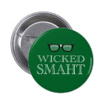 Wicked Smaht(Smart) Boston Speak Humour 6 Cm Round Badge