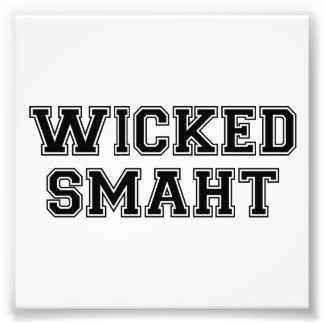 Wicked Smart (Smaht) College Boston Photo Print