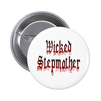 Wicked Stepmother 6 Cm Round Badge