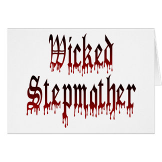 Wicked Stepmother Card