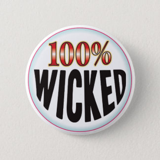 Wicked Tag 6 Cm Round Badge