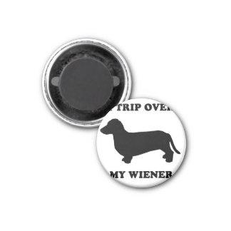 "WIENER DOG TEES - ""I trip over my wiener"" 3 Cm Round Magnet"