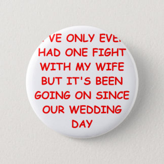 WIFE 6 CM ROUND BADGE