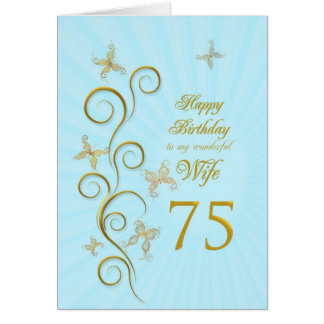 Wife 75th Birthday with golden butterflies Card
