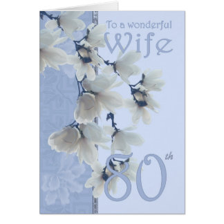 Wife 80 Birthday - Birthday Card Wife