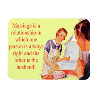 Wife Always Right Marriage Magnet