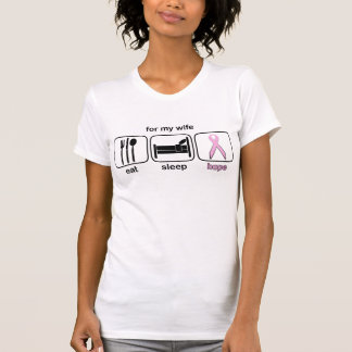 Wife Eat Sleep Hope - Breast Cancer T-Shirt