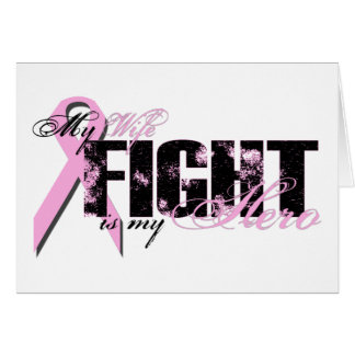 Wife Hero - Fight Breast Cancer Greeting Card