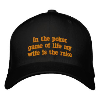 Wife is the rake embroidered hat